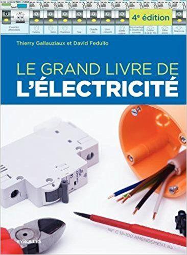 Installer un tableau électrique thierry gallauziaux pdf